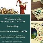 Webinar gratuito – Storytelling – Raccontare attraverso i media – 28 aprile 2016