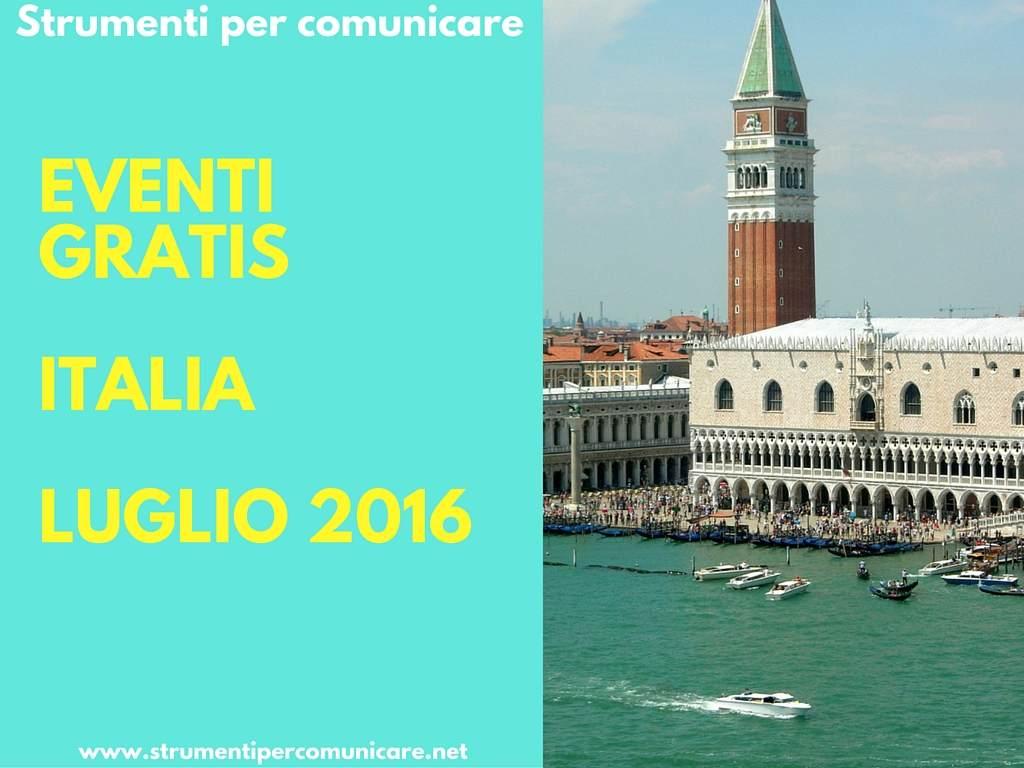 spc-Eventi-gratis-Italia-luglio-2016