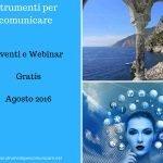 Eventi e Webinar. Gratis. Agosto 2016