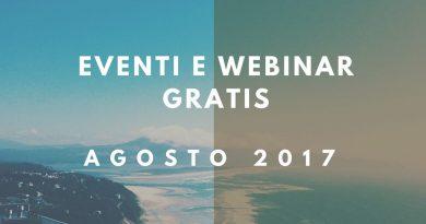 Eventi e webinar gratis. Agosto 2017