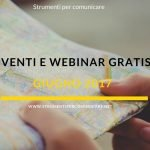 Eventi e webinar gratis. Giugno 2017
