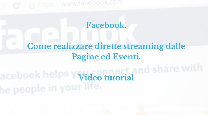 come-realizzare-fb-live-video-tutorial-spc