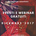 Eventi e Webinar gratuiti. Dicembre 2017