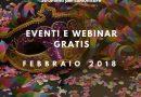 Eventi e webinar gratis. Febbraio 2018