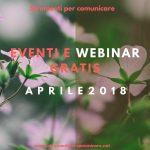 Eventi e Webinar gratis. Aprile 2018