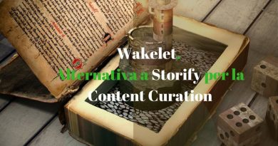 Wakelet. Alternativa a Storify per la Content Curation